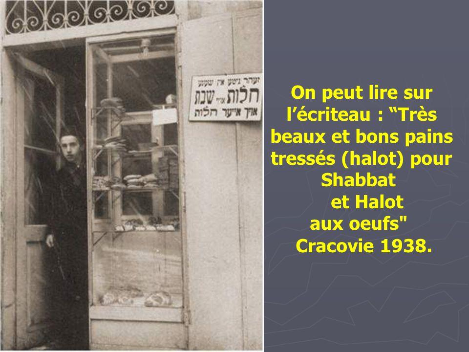 On peut lire sur l'écriteau : Très beaux et bons pains tressés (halot) pour Shabbat