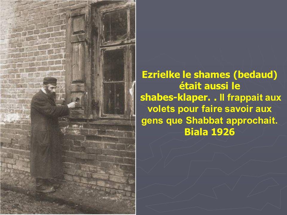 Ezrielke le shames (bedaud) était aussi le