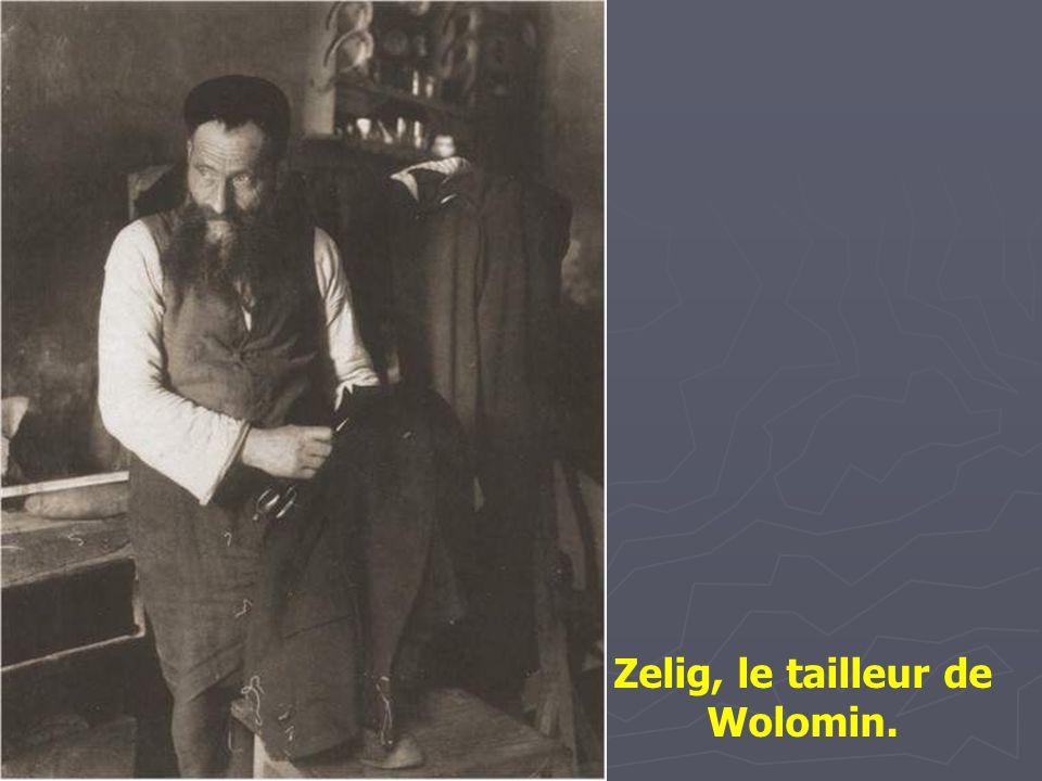 Zelig, le tailleur de Wolomin.