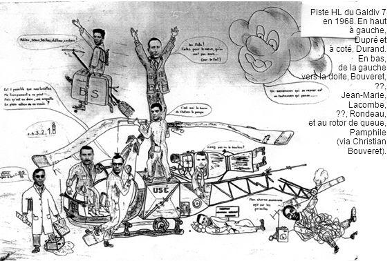Piste HL du Galdiv 7 en 1968. En haut. à gauche, Dupré et. à coté, Durand. En bas, de la gauche.