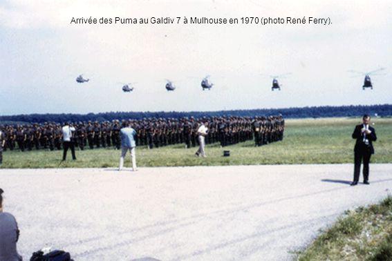 Arrivée des Puma au Galdiv 7 à Mulhouse en 1970 (photo René Ferry).