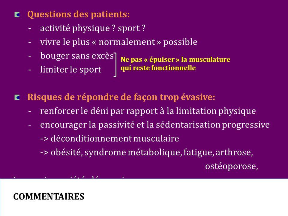 Questions des patients:. -. activité physique. sport. -