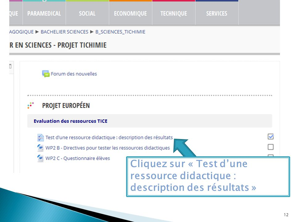 Cliquez sur « Test d'une ressource didactique : description des résultats »