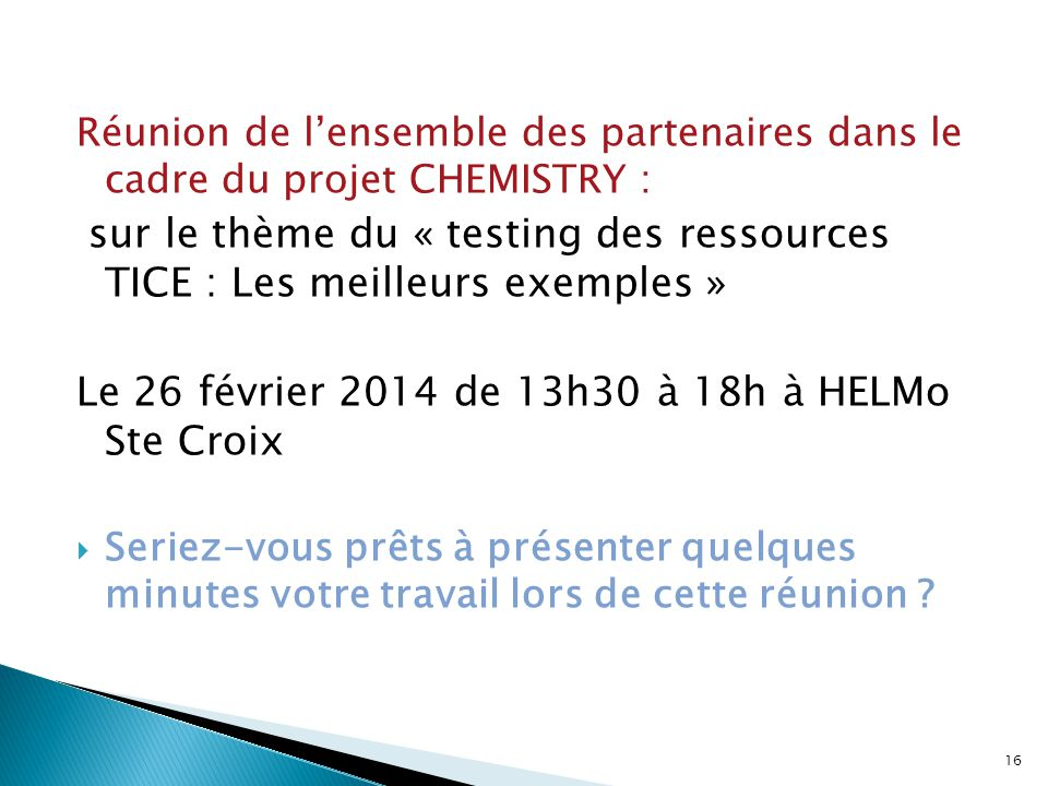 Le 26 février 2014 de 13h30 à 18h à HELMo Ste Croix