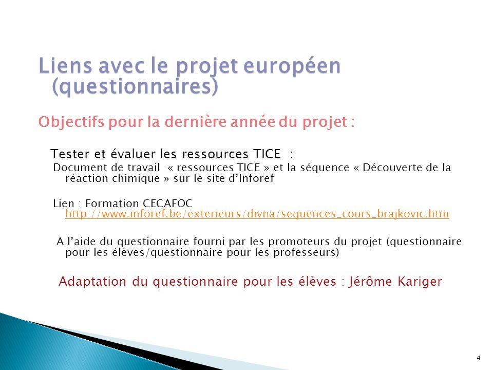 Liens avec le projet européen (questionnaires)