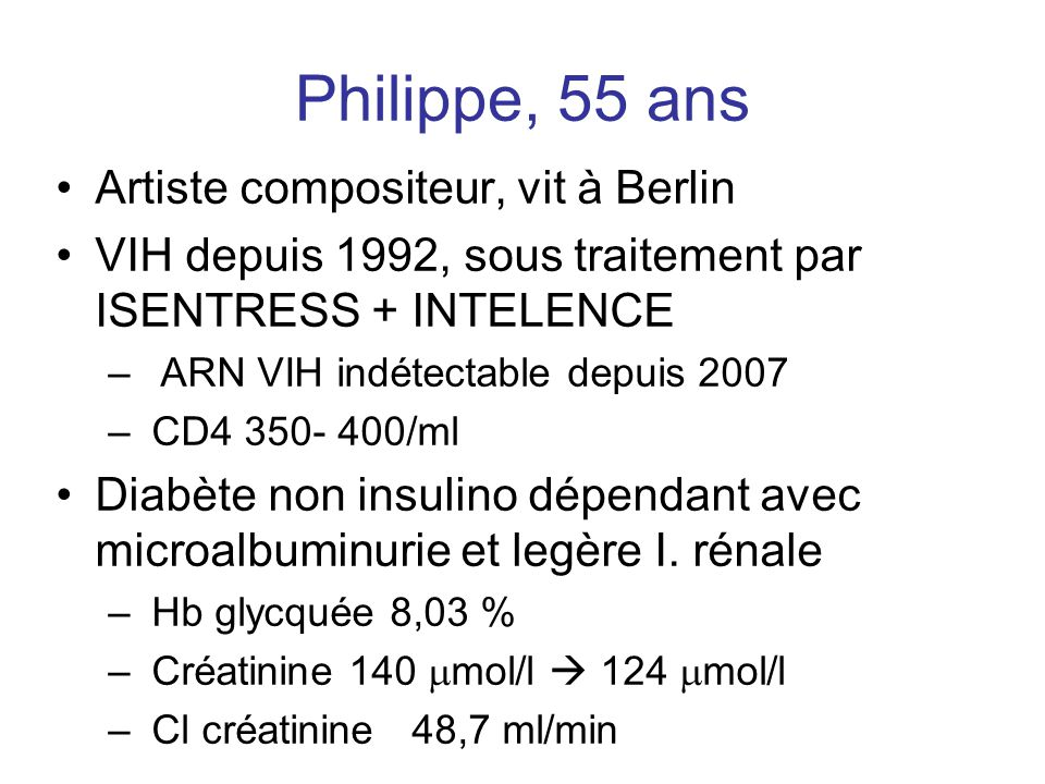 Philippe, 55 ans Artiste compositeur, vit à Berlin