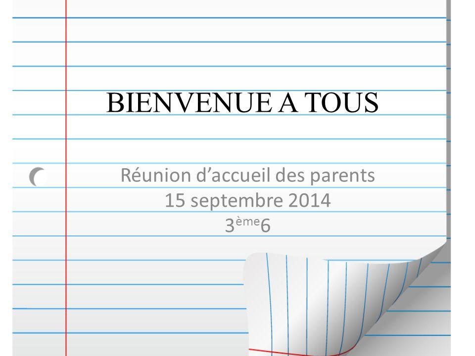 Réunion d'accueil des parents 15 septembre 2014 3ème6