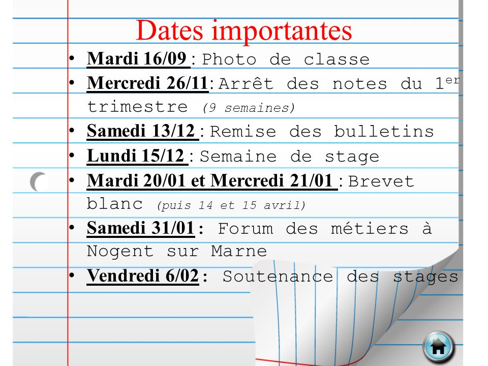 Dates importantes Mardi 16/09 : Photo de classe