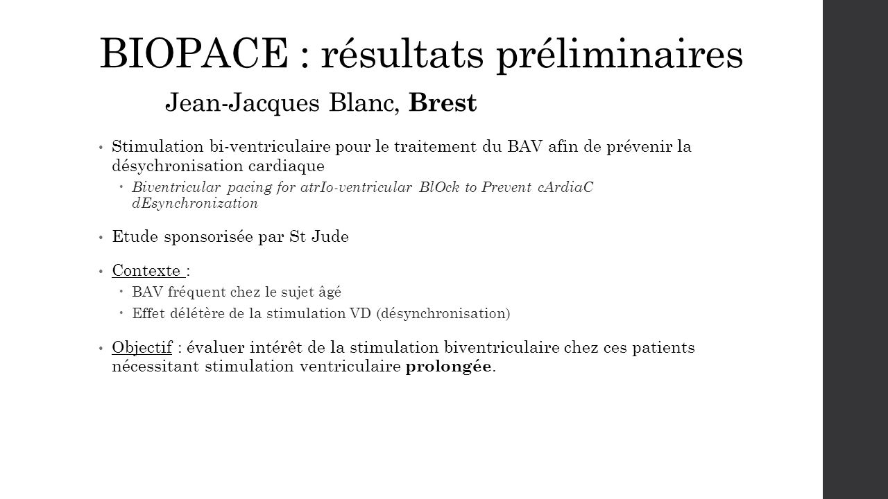 BIOPACE : résultats préliminaires Jean-Jacques Blanc, Brest