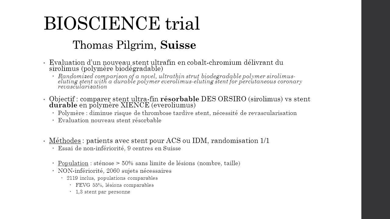 BIOSCIENCE trial Thomas Pilgrim, Suisse