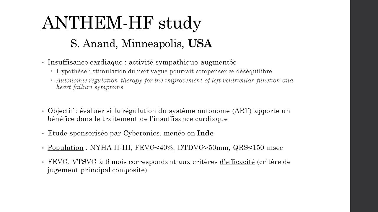 ANTHEM-HF study S. Anand, Minneapolis, USA