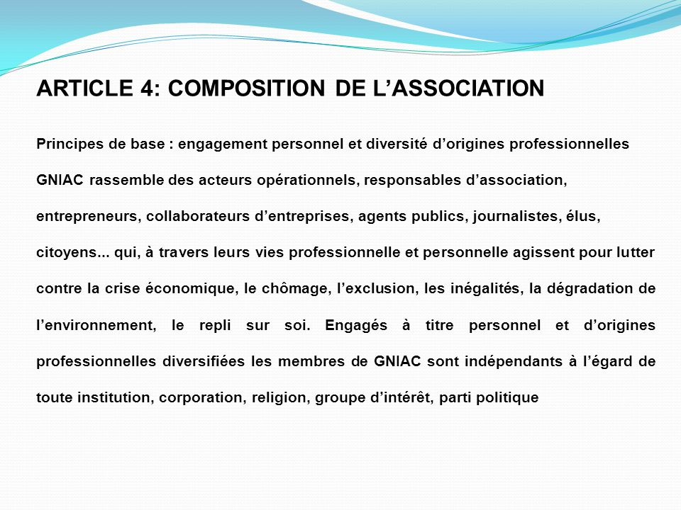 ARTICLE 4: COMPOSITION DE L'ASSOCIATION