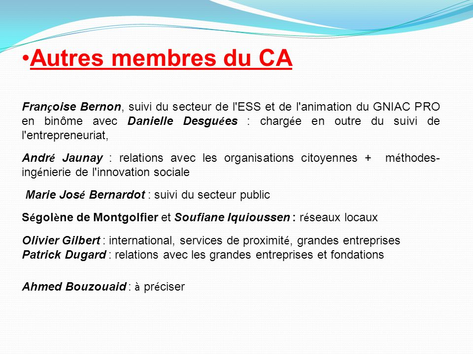 Autres membres du CA