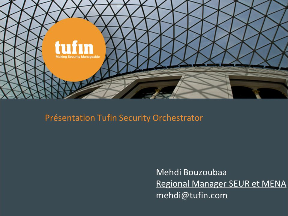 Présentation Tufin Security Orchestrator