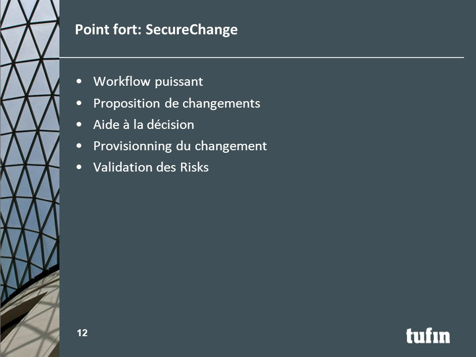 Point fort: SecureChange