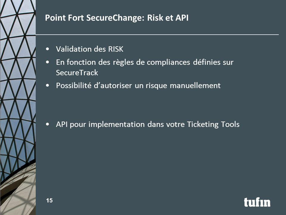Point Fort SecureChange: Risk et API