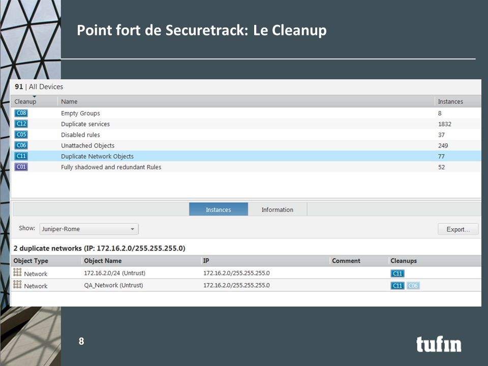 Point fort de Securetrack: Le Cleanup