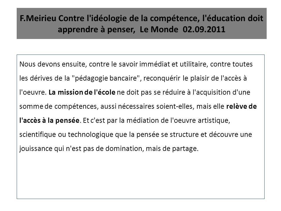 F.Meirieu Contre l idéologie de la compétence, l éducation doit apprendre à penser, Le Monde 02.09.2011