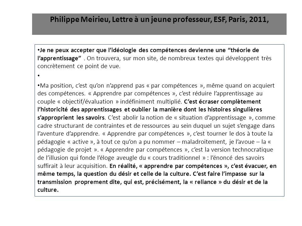 Philippe Meirieu, Lettre à un jeune professeur, ESF, Paris, 2011,
