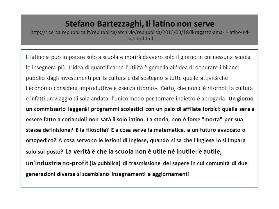 Stefano Bartezzaghi, Il latino non serve http://ricerca. repubblica