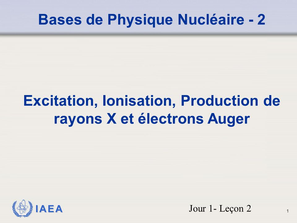 Bases de Physique Nucléaire - 2