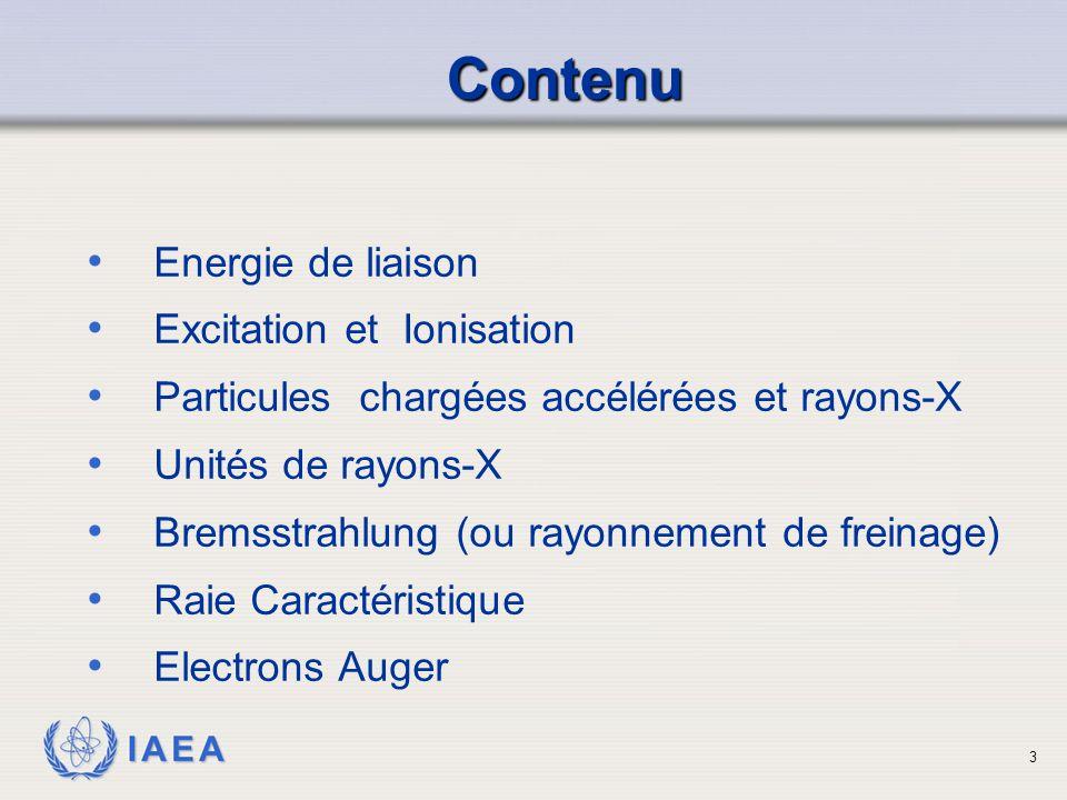 Contenu Energie de liaison Excitation et Ionisation