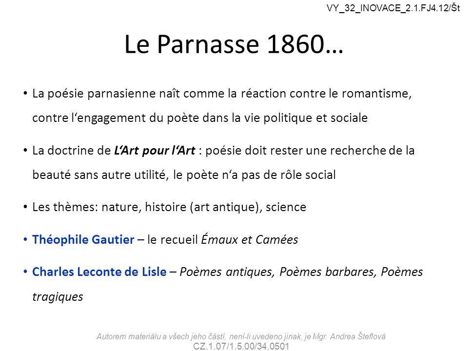 VY_32_INOVACE_2.1.FJ4.12/Št Le Parnasse 1860…