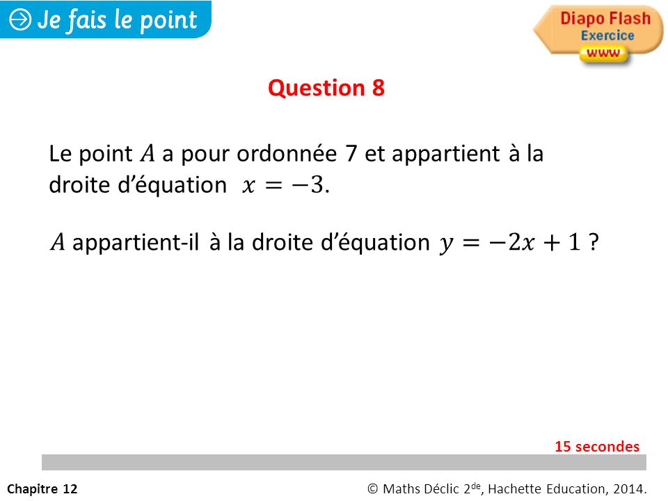 𝐴 appartient-il à la droite d'équation 𝑦=−2𝑥+1