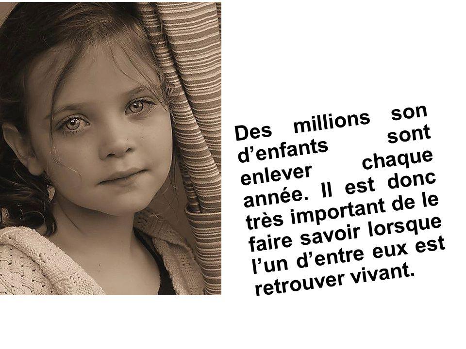 Des millions son d'enfants sont enlever chaque année