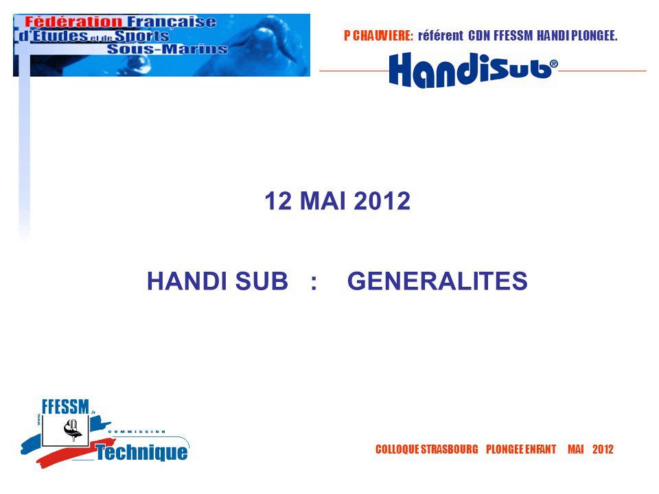 HANDI SUB : GENERALITES