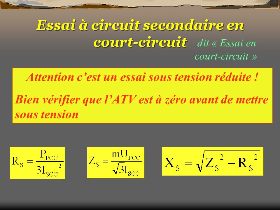 Essai à circuit secondaire en court-circuit