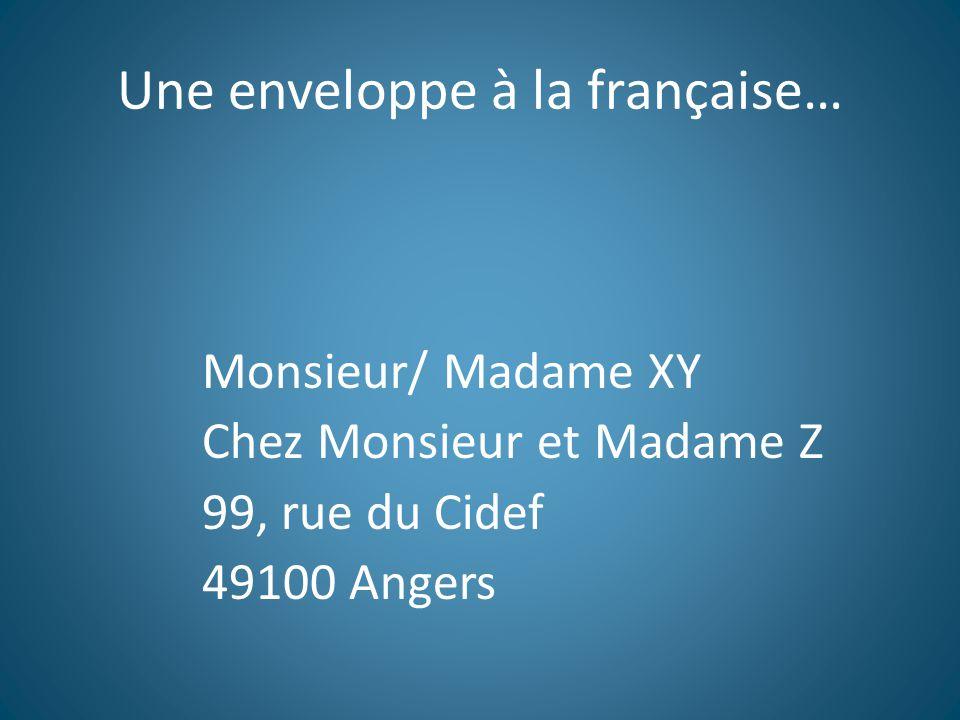 Une enveloppe à la française…