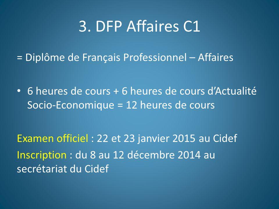 3. DFP Affaires C1 = Diplôme de Français Professionnel – Affaires