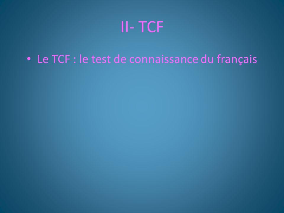 Le TCF : le test de connaissance du français