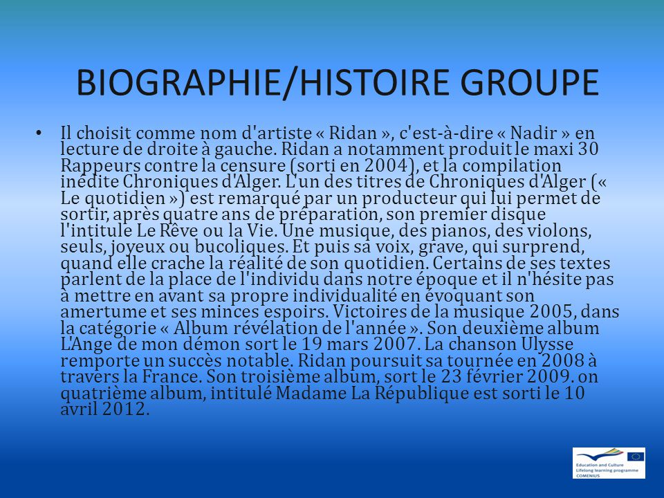 BIOGRAPHIE/HISTOIRE GROUPE