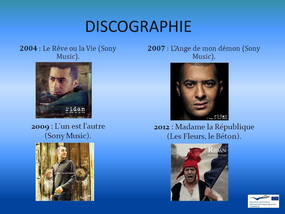 DISCOGRAPHIE 2009 : L un est l autre (Sony Music).