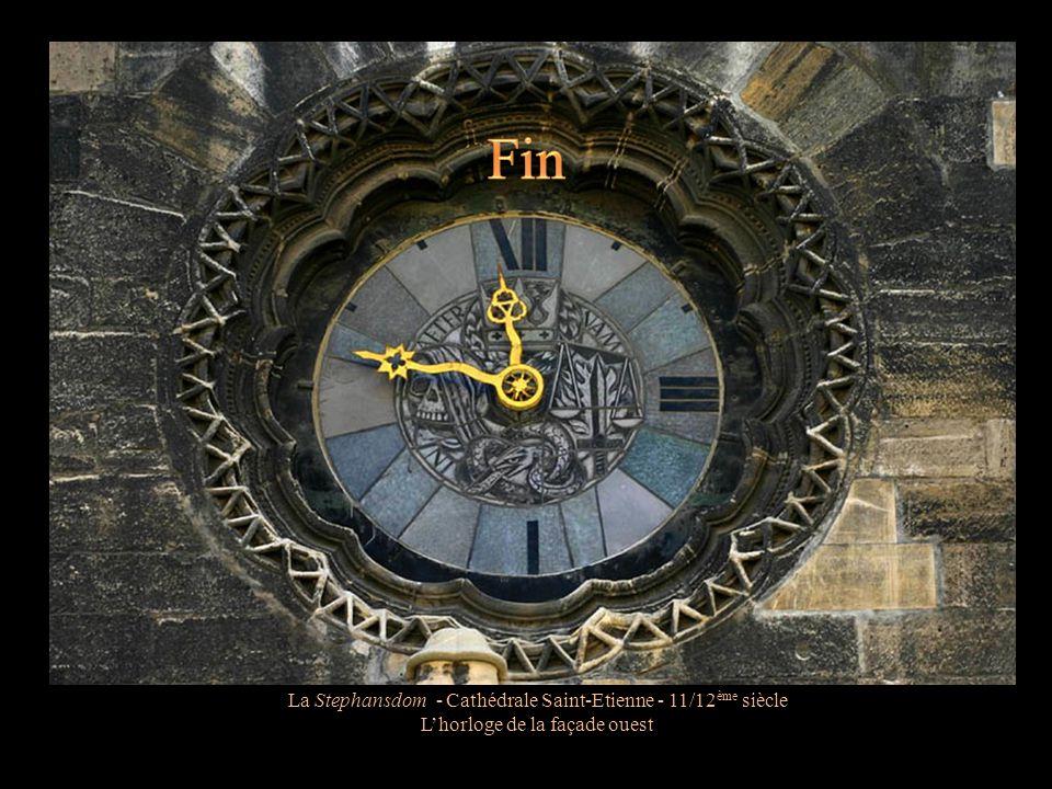 Fin La Stephansdom - Cathédrale Saint-Etienne - 11/12ème siècle