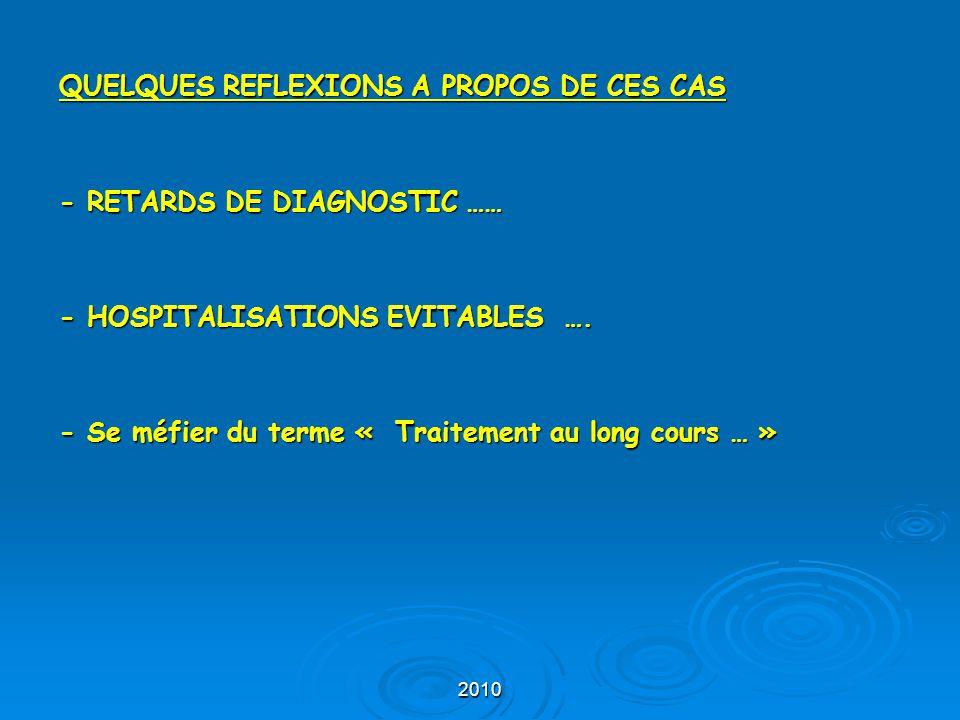QUELQUES REFLEXIONS A PROPOS DE CES CAS