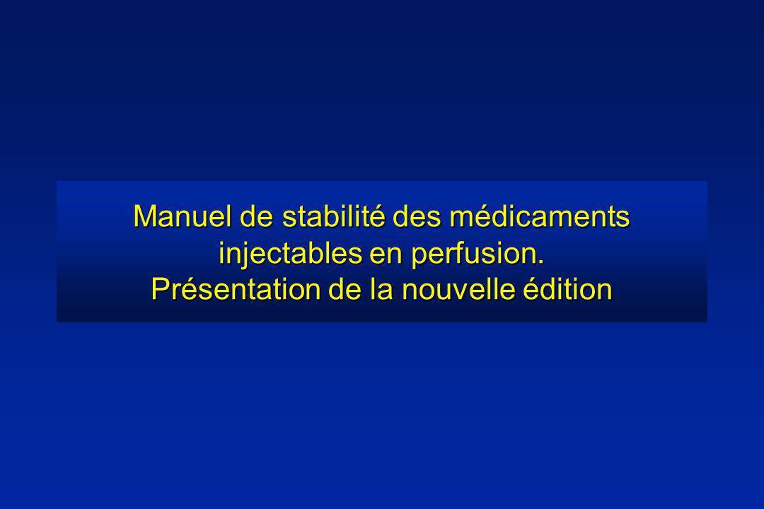 Manuel de stabilité des médicaments injectables en perfusion