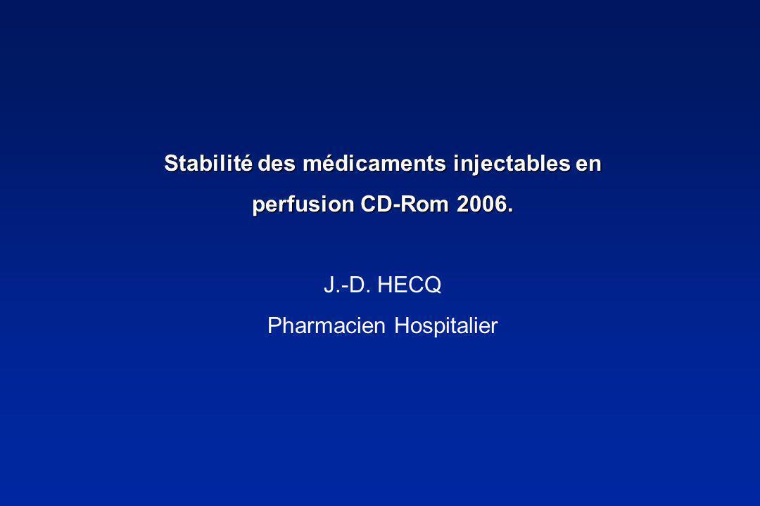 Stabilité des médicaments injectables en