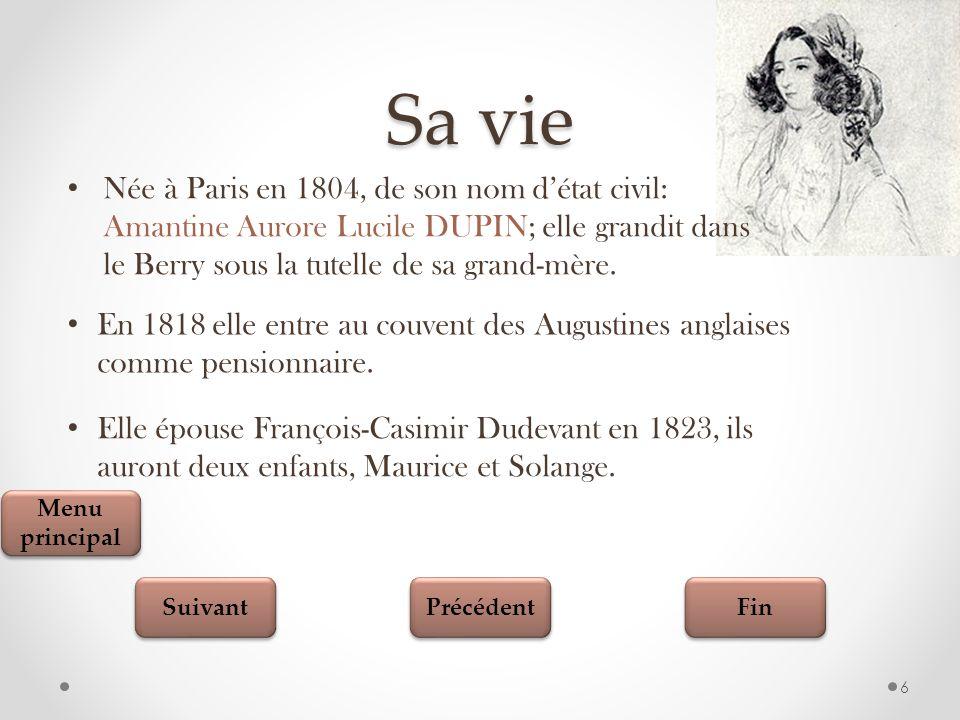 Sa vie Née à Paris en 1804, de son nom d'état civil: Amantine Aurore Lucile DUPIN; elle grandit dans le Berry sous la tutelle de sa grand-mère.
