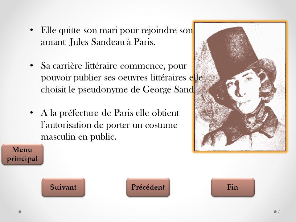 Elle quitte son mari pour rejoindre son amant Jules Sandeau à Paris.