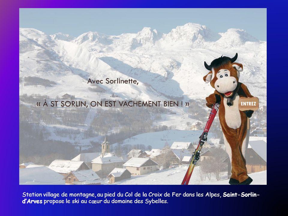 Station village de montagne, au pied du Col de la Croix de Fer dans les Alpes, Saint-Sorlin-d'Arves propose le ski au cœur du domaine des Sybelles.