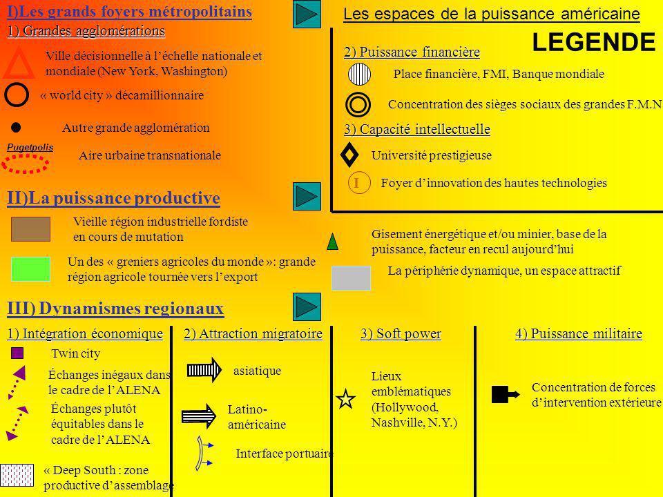 LEGENDE II)La puissance productive III) Dynamismes regionaux