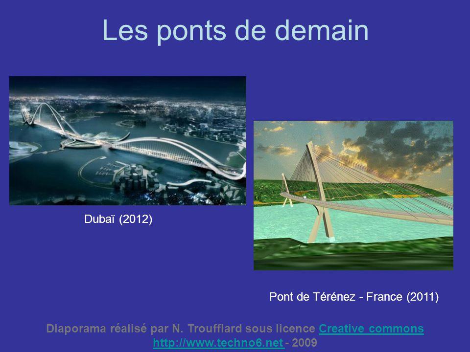 Les ponts de demain Dubaï (2012) Pont de Térénez - France (2011)