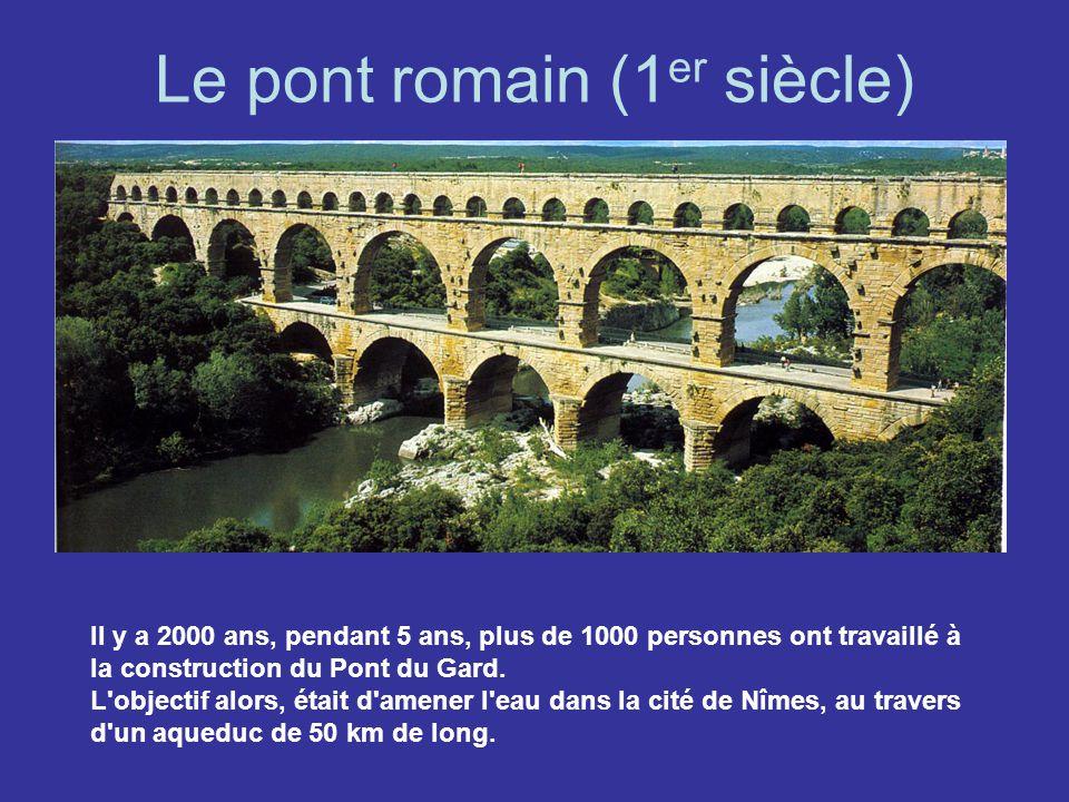 Le pont romain (1er siècle)