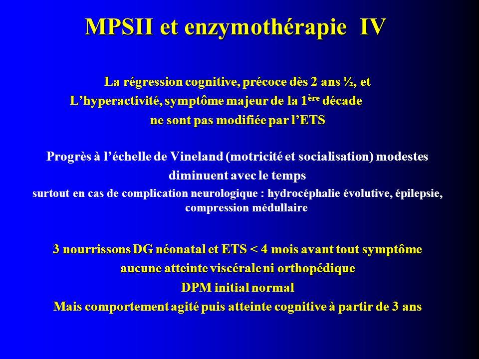 MPSII et enzymothérapie IV