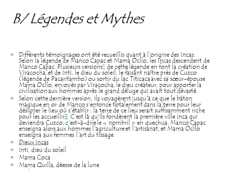 B/ Légendes et Mythes
