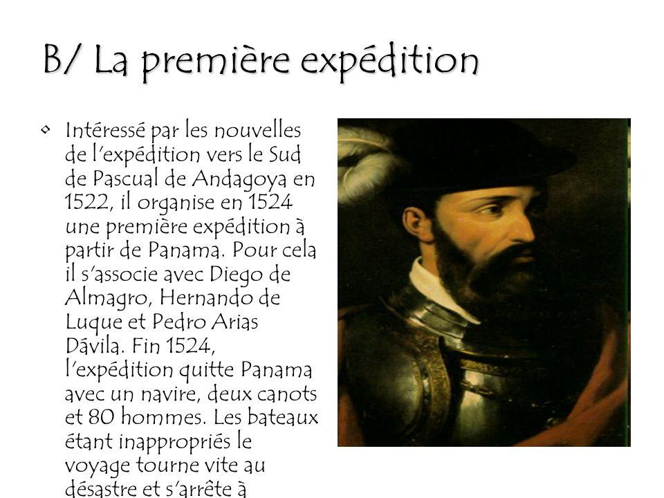 B/ La première expédition