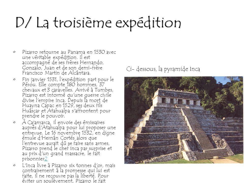 D/ La troisième expédition